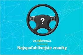 Najspo%c4%beahlivej%c5%a1ie+zna%c4%8dky+automobilov+pod%c4%bea+carVertical